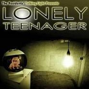 The Residents, Lonely Teenager (CD)