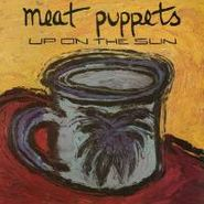 Meat Puppets, Up On The Sun (LP)