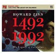 Howard Zinn, 1492-1992: The Legacy Of Columbus (CD)