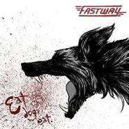 Fastway, Eat Dog Eat (CD)