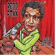 Redd Foxx, I Ain't Lied Yet (CD)