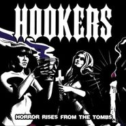 The Hookers, Horror Rises From The Tombs (LP)