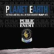 Public Enemy, Planet Earth: The Rock And Roll Hall Of Fame Greatest Rap Hits (CD)