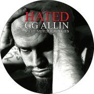 G.G. Allin, Hated Picturedisc (LP)
