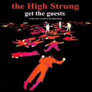 The High Strung, Get The Guests (LP)
