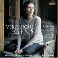Hector Berlioz, Véronique Gens - Berlioz / Ravel: Herminie / Les Nuits d'été / Shéhérazade (CD)