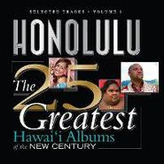 Various Artists, Selected Tracks, Vol. 1: Honolulu The 25 Greatest Hawaii Albums Of The New Century (CD)