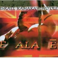 Israel Kamakawiwo'ole, E Ala E (CD)