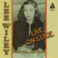 Lee Wiley, Live On Stage Town Hall New York (CD)
