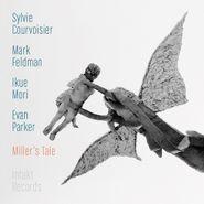 Sylvie Courvoisier, Miller's Tale (CD)