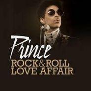 "Prince, Rock & Roll Love Affair (12"")"