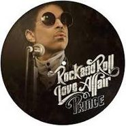 """Prince, Rock & Roll Love Affair [Picture Disc] (12 """")"""