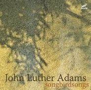 John Luther Adams, Callithmpian Consort Stepehen (CD)