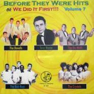 Various Artists, Before They Were Hits Or We Did It First Vol. 7 (CD)