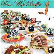 Various Artists, Doo Wop Buffet Vol. 1
