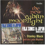 Stanley Black, New Cuban Moonlight/Folk Songs (CD)