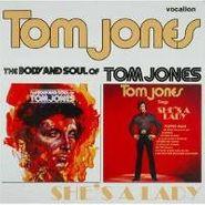 Tom Jones, The Body and Soul of Tom Jones / Tom Jones Sings She's a Lady (CD)