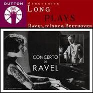 Marguerite Long, Marguerite Long Plays Ravel/D' (CD)