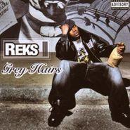 Reks, Grey Hairs (CD)