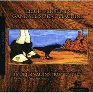 Eligh, Vol. 2-Gandalf's Beat Machine (CD)