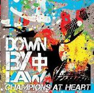 Down By Law, Champions At Heart (LP)