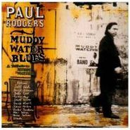 Paul Rodgers, Muddy Waters Blues (CD)