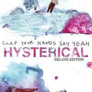 Clap Your Hands Say Yeah, Hysterical (LP)