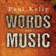 Paul Kelly, Words & Music (CD)