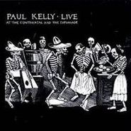 Paul Kelly, Live At The Continental and The Esplanade (CD)