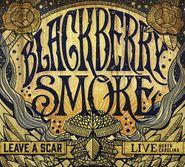 Blackberry Smoke, Leave A Scar: Live In North Carolina (CD)