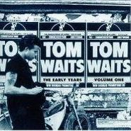 Tom Waits, The Early Years Vol. 1 (LP)