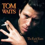 Tom Waits, The Early Years Vol. 2 (LP)
