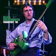 Allan Holdsworth, Frankfurt '86 (CD)