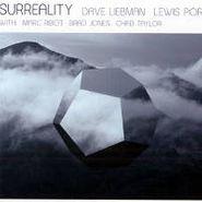 Dave Liebman, Surreality