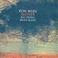 Ron Miles, Quiver (CD)