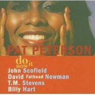 Pat Peterson, Do It Now (CD)