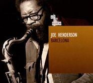 Joe Henderson, Barcelona (CD)