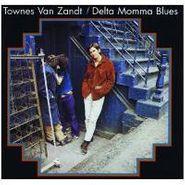 Townes Van Zandt, Delta Momma Blues (LP)