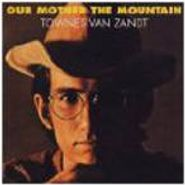 Townes Van Zandt, Our Mother The Mountain (LP)