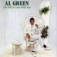 Al Green, I'm Still In Love With You (LP)