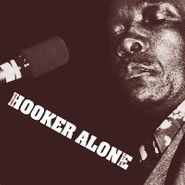 John Lee Hooker, Hooker Alone - Vol. I & II (CD)