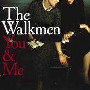 The Walkmen, You & Me (LP)