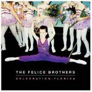 The Felice Brothers, Celebration, Florida (CD)
