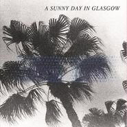 a sunny day in glasgow sea when absent lp