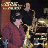 Greg Abate, Greg Abate Quintet Featuring Phil Woods (CD)