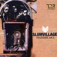 Slum Village, Vol. 2-Fantastic (CD)