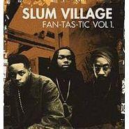 Slum Village, Fan-Tas-Tic Vol. 1 (LP)