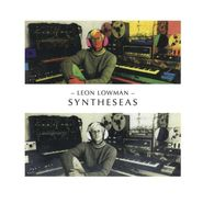Leon Lowman, Syntheseas: Recordings 1980-19 (LP)