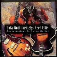 Duke Robillard, Conversations In Swing Guitar (CD)