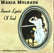 Maria Muldaur, Sweet Lovin' Ol' Soul (CD)